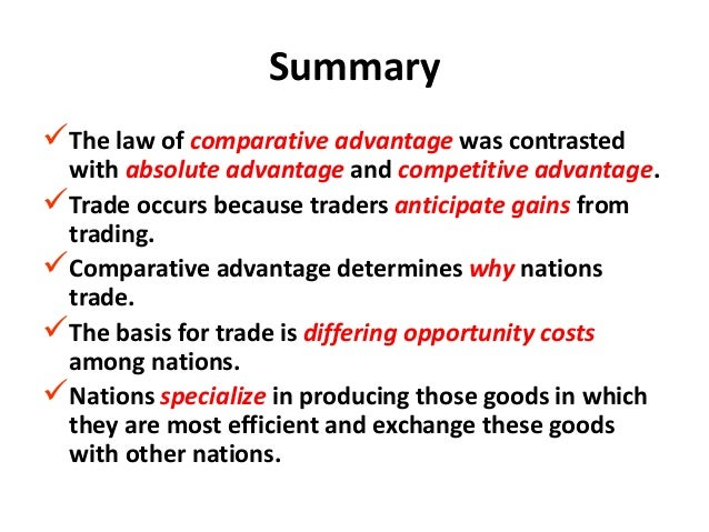 explain the concepts of comparative and absolute advantage Definition of comparative advantage: concept in economics that a country should  specialize in producing and exporting only those goods and services which it.
