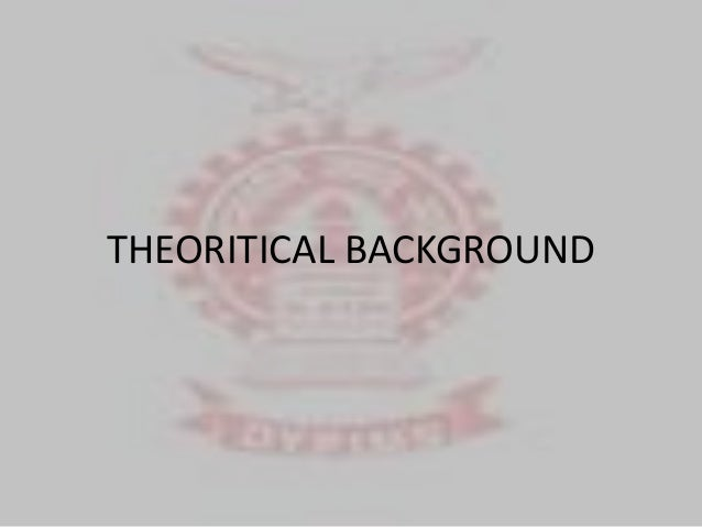 theoritical background Theoretical background and mission statement constructionist theory and practice locates the source of meaning, value and action in the relational connection among.
