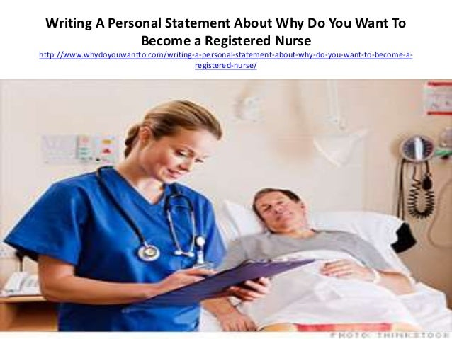 why do you want to be a nurse interview question
