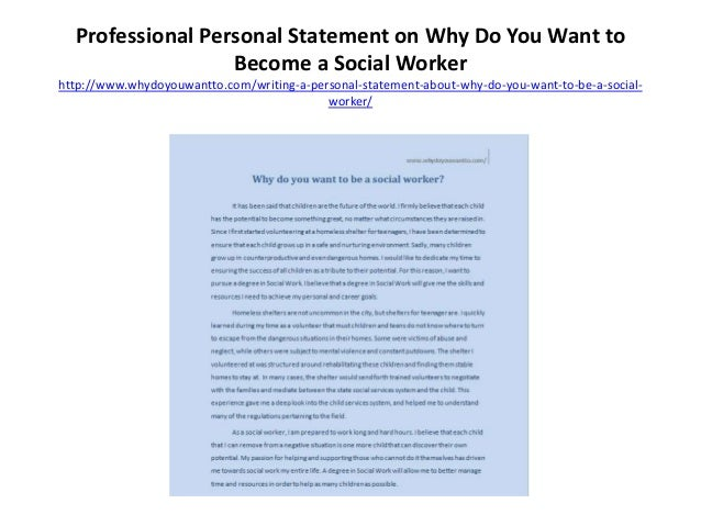 worker 31 professional personal statement on why do you want - Why Do You Want To Be A Social Worker