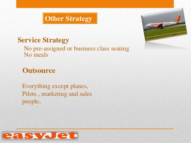 swot analysis of easy jet Easyjet is evaluated in terms of its swot analysis, segmentation, targeting,  positioning, competition analysis also covers its tagline/slogan and usp along  with.