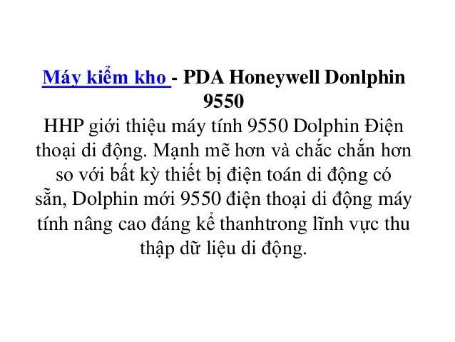 Máy kiểm kho - PDA Honeywell Donlphin 9550 HHP giới thiệu máy tính 9550 Dolphin Điện thoại di động. Mạnh mẽ hơn và chắc ch...