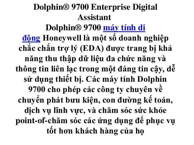 Dolphin® 9700 Enterprise Digital Assistant Dolphin® 9700 máy tính di động Honeywell là một số doanh nghiệp chắc chắn trợ l...