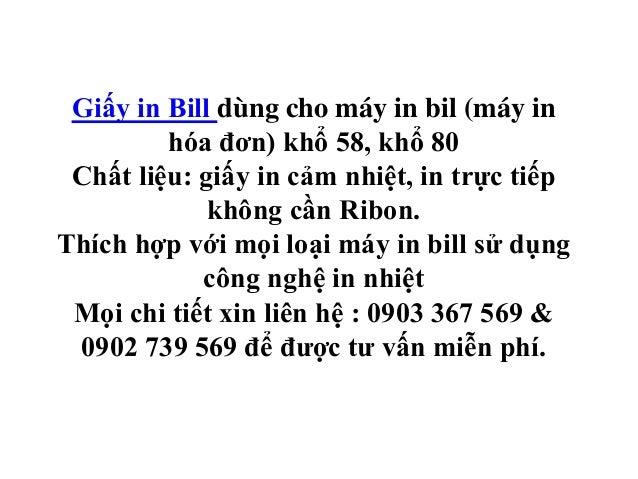 Giấy in Bill dùng cho máy in bil (máy in hóa đơn) khổ 58, khổ 80 Chất liệu: giấy in cảm nhiệt, in trực tiếp không cần Ribo...