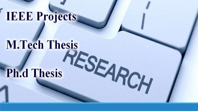 m.tech dissertation ppt Description ur technologies for which we provide solutions are matlab, ns2 , c/c++ , java and dot net our professionals provide and help to give you the best material after years of research.