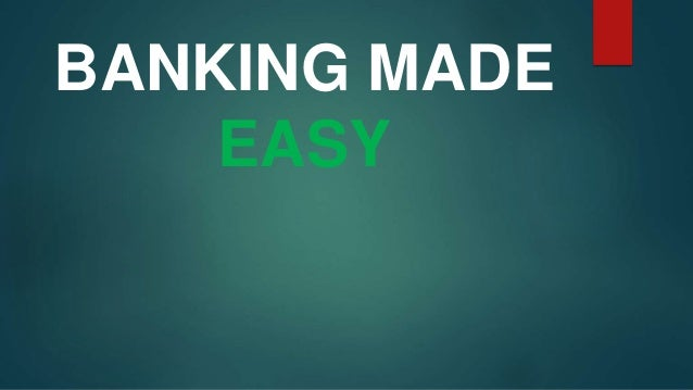 Banking Made Easy