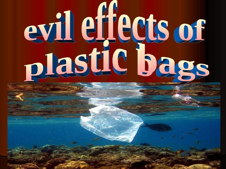 evil effects of plastic bags