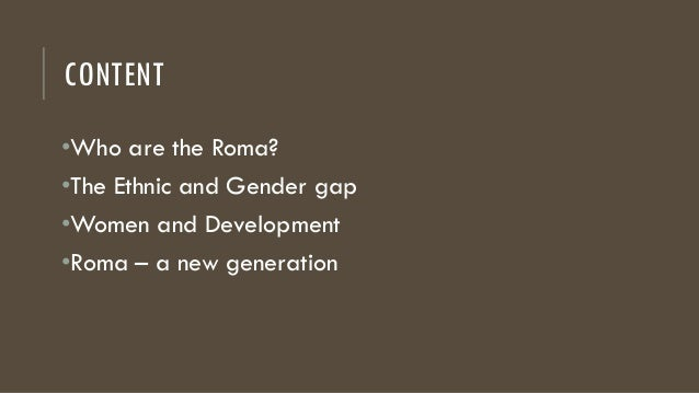 The Role of Gender Equality in Development: A Case Study of the Roma Minority in Europe Slide 2