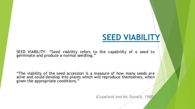 Seed germination dormancy and storage