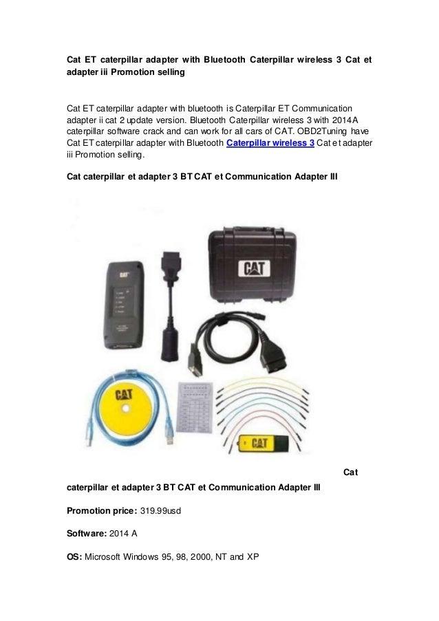 Cat ET caterpillar adapter with Bluetooth Caterpillar