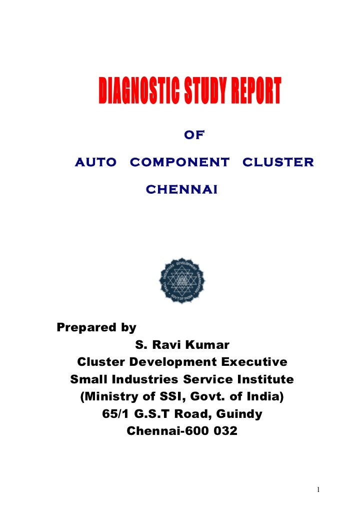 OF  AUTO     COMPONENT        CLUSTER             CHENNAIPrepared by            S. Ravi Kumar   Cluster Development Execut...