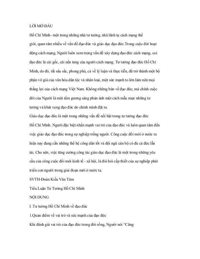 LỜI MỞ ĐẦUHồ Chí Minh- một trong những nhà tư tưởng, nhà lãnh tụ cách mạng thếgiới, quan tâm nhiều về vấn đề đạo đức và gi...