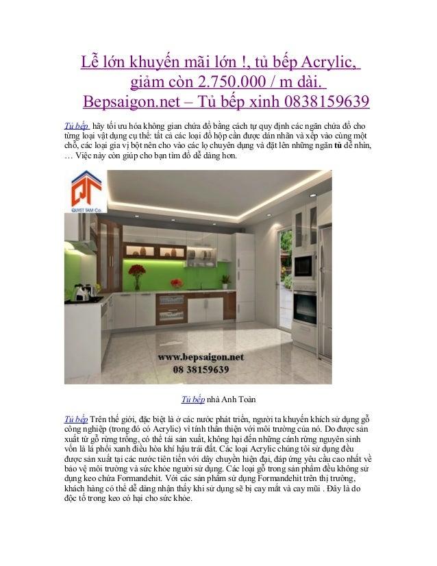 Lễ lớn khuyến mãi lớn !, tủ bếp Acrylic, giảm còn 2.750.000 / m dài. Bepsaigon.net – Tủ bếp xinh 0838159639 Tủ bếp hãy tối...