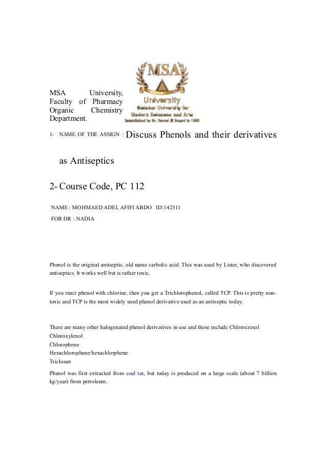MSA University, Faculty of Pharmacy Organic Chemistry Department. 1- NAME OF THE ASSIGN : Discuss Phenols and their deriva...