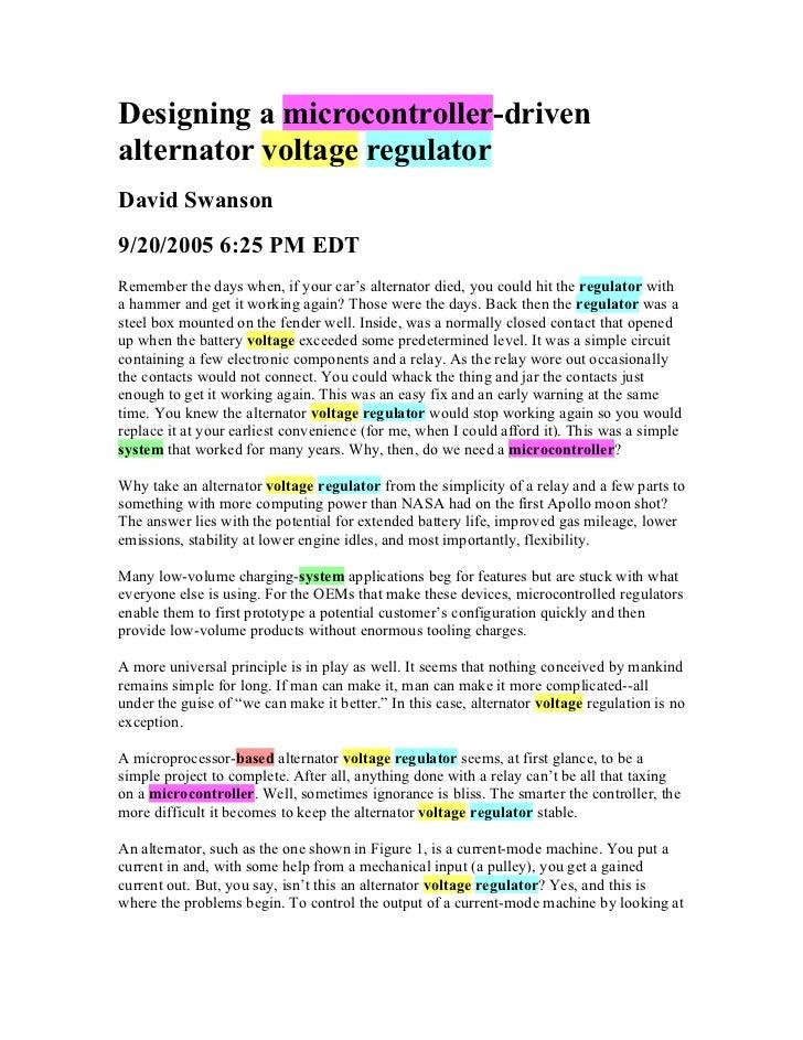 Designing a microcontroller-drivenalternator voltage regulatorDavid Swanson9/20/2005 6:25 PM EDTRemember the days when, if...