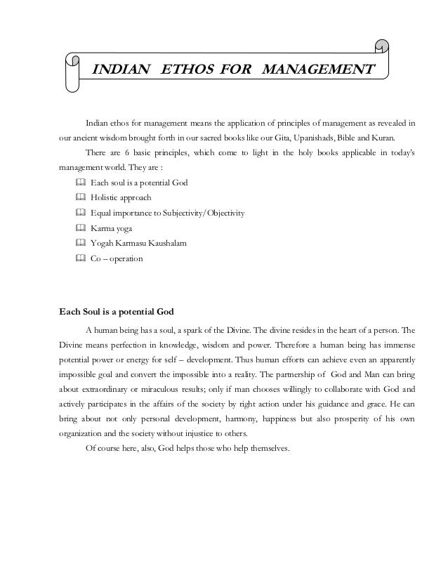 INDIAN ETHOS FOR MANAGEMENT       Indian ethos for management means the application of principles of management as reveale...