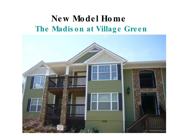 New Model Home  The Madison at Village Green