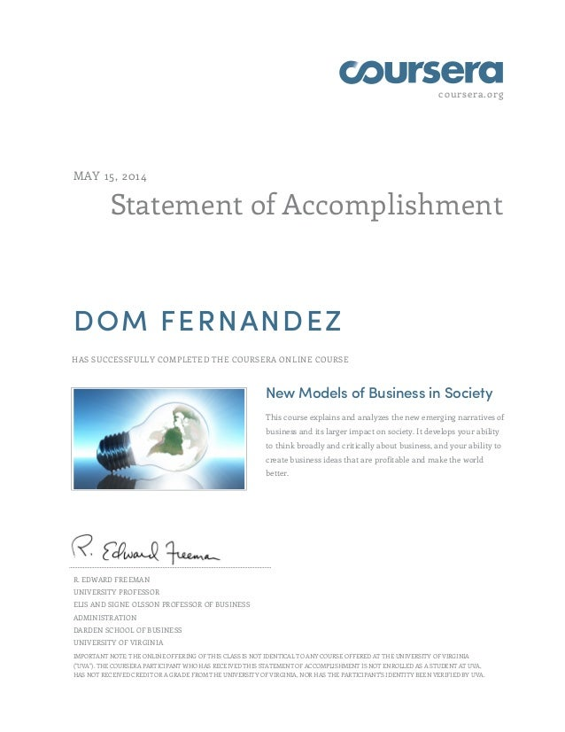 coursera.org Statement of Accomplishment MAY 15, 2014 DOM FERNANDEZ HAS SUCCESSFULLY COMPLETED THE COURSERA ONLINE COURSE ...
