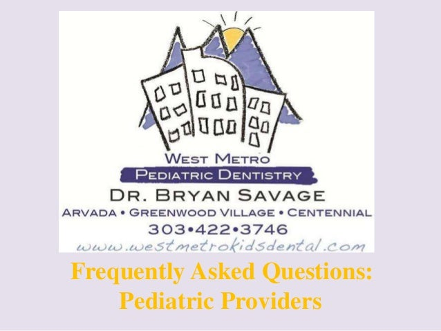 Frequently Asked Questions:    Pediatric Providers