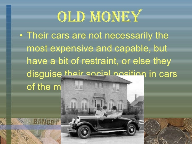 Old Money Vs New Money in the Great Gatsby