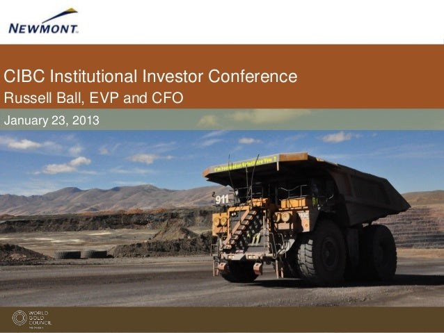 CIBC Institutional Investor ConferenceRussell Ball, EVP and CFOJanuary 23, 2013