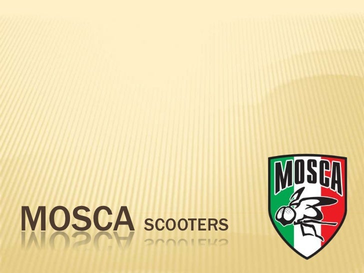 MOSCA SCOOTERS