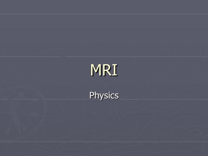 MRI Physics