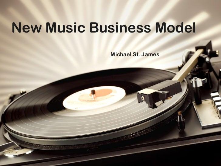 Michael St. James New Music Business Model