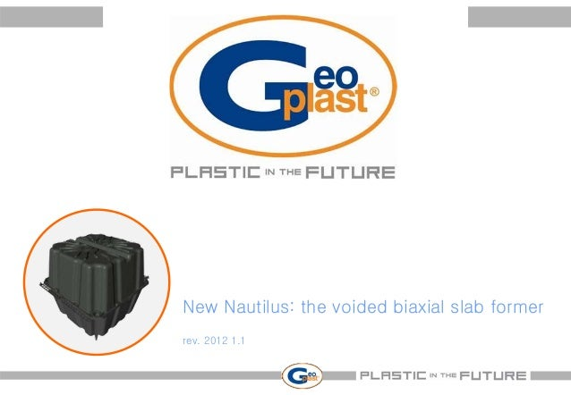 New Nautilus: the voided biaxial slab formerrev. 2012 1.1