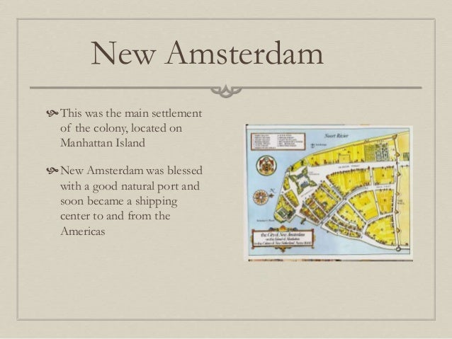 New Netherlands - Where is amsterdam located