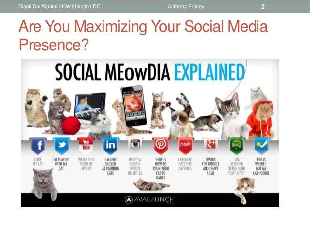 Black Cal Alumni of Washington DC   Anthony Rainey   2Are You Maximizing Your Social MediaPresence?