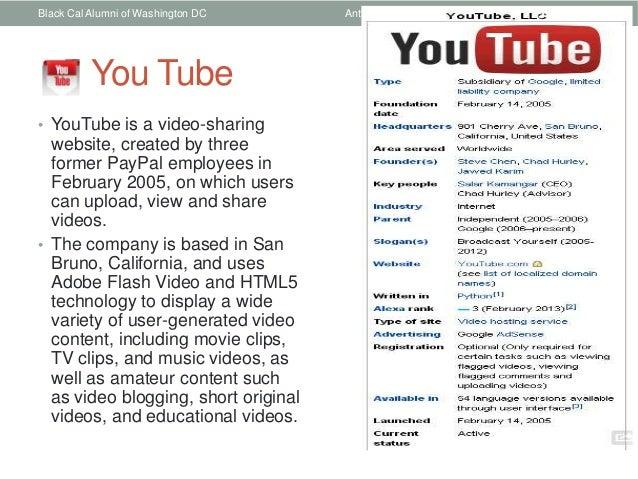 Black Cal Alumni of Washington DC     Anthony Rainey   5          You Tube• YouTube is a video-sharing  website, created b...