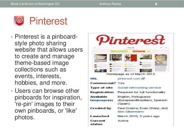 Black Cal Alumni of Washington DC   Anthony Rainey   8            Pinterest• Pinterest is a pinboard-  style photo sharing...