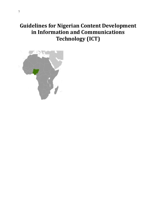 1 Guidelines for Nigerian Content Development in Information and Communications Technology (ICT)