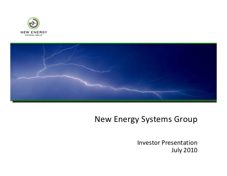 New Energy Systems Group           Investor Presentation                      July 2010