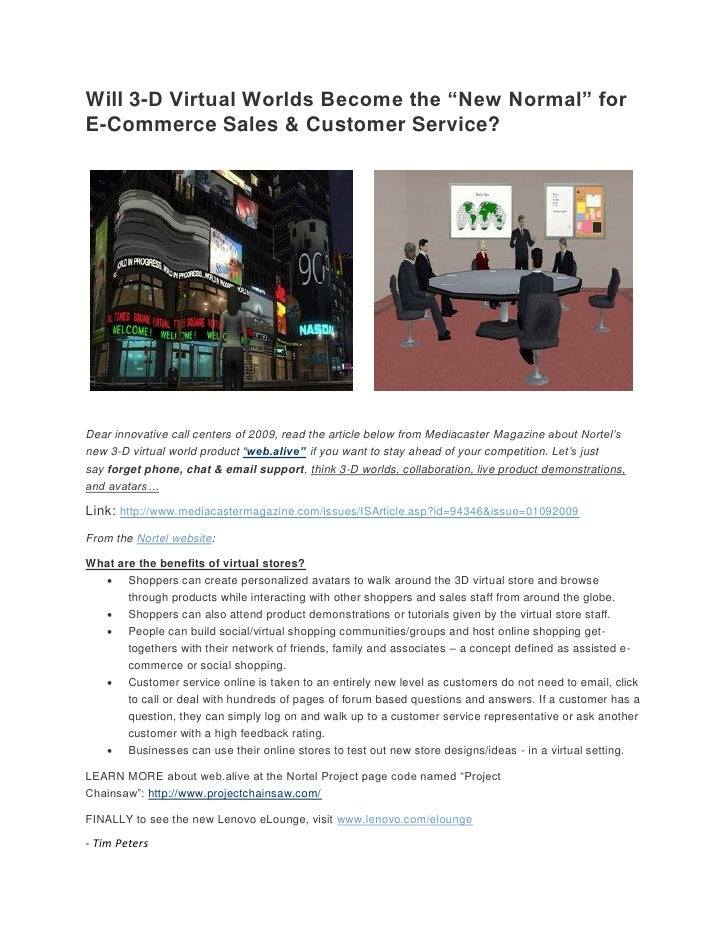 """Will 3-D Virtual Worlds Become the """"New Normal"""" for E-Commerce Sales & Customer Service?     Dear innovative call centers ..."""