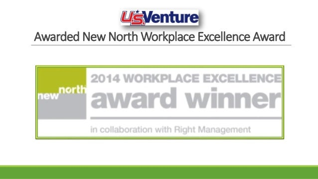 Awarded New North Workplace Excellence Award