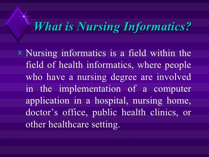 essay on nursing informatics Nursing informatics is a specialty in nursing in which a nurse will use technology such a computer in order to document data such as vital signs and to make an educated decision based on the data.