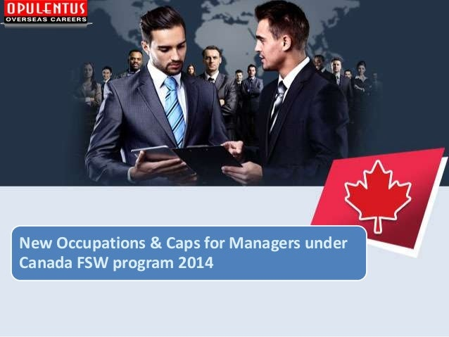New Occupations & Caps for Managers under Canada FSW program 2014