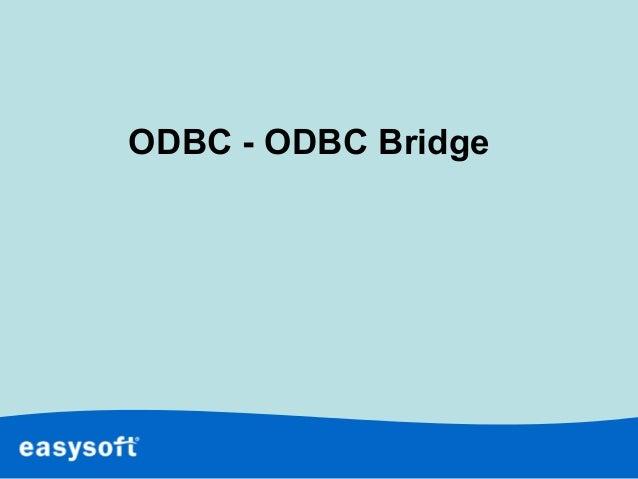 ODBC - ODBC Bridge