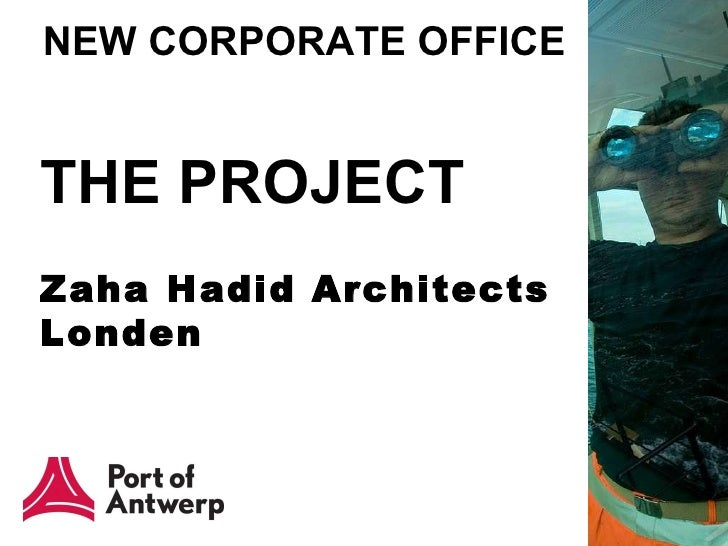 NEW CORPORATE OFFICE THE PROJECT Zaha Hadid Architects  Londen