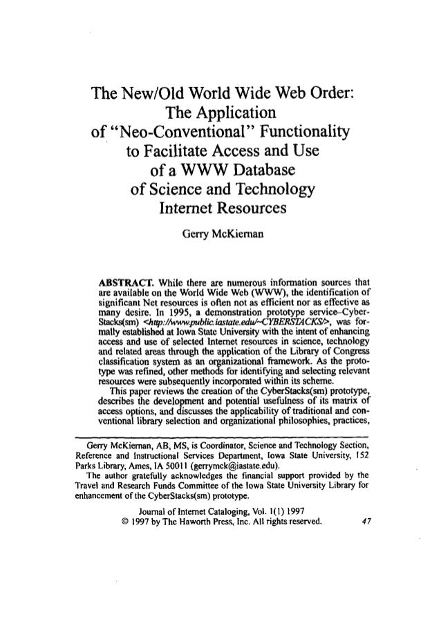 """The New/Old World Wide Web Order: The Application of """"Neo-Conventional"""" Functionality to Facilitate Access and Use of a.WW..."""