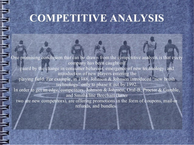 COMPETITIVE ANALYSIS One promising conclusion that can be drawn from the competitive analysis is that every company has be...
