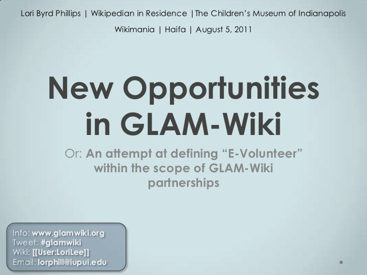 Lori Byrd Phillips | Wikipedian in Residence |The Children's Museum of Indianapolis<br />Wikimania | Haifa | August 5, 201...
