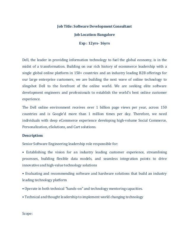 Job Title: Software Development ConsultantJob Location: BangaloreExp : 12yrs- 16yrsDell, the leader in providing informati...