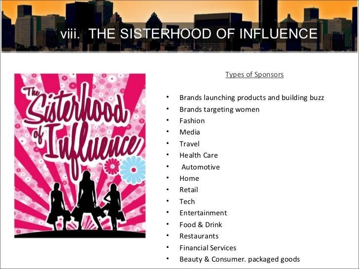 <ul><li>Types of Sponsors </li></ul><ul><li>Brands launching products and building buzz </li></ul><ul><li>Brands targeting...