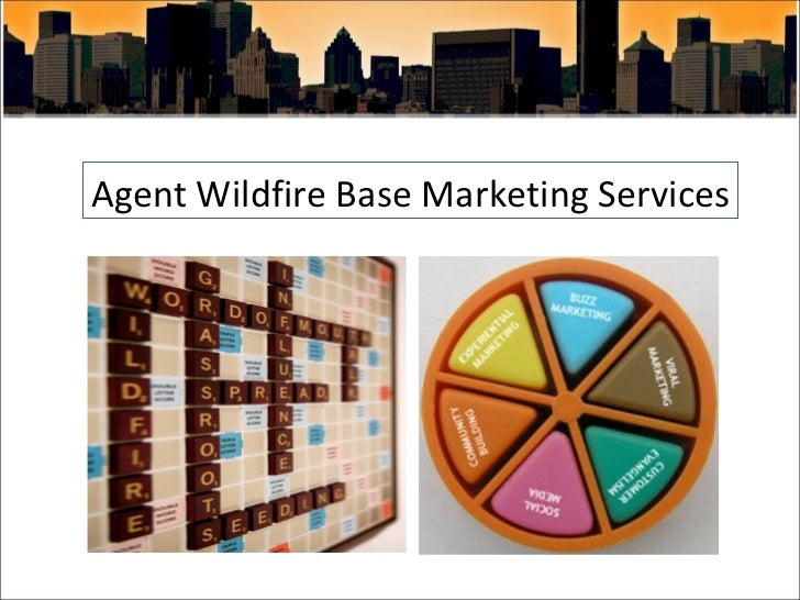 Agent Wildfire Base Marketing Services