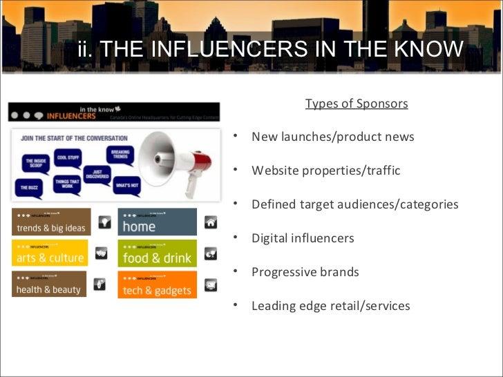 <ul><li>Types of Sponsors </li></ul><ul><li>New launches/product news </li></ul><ul><li>Website properties/traffic </li></...