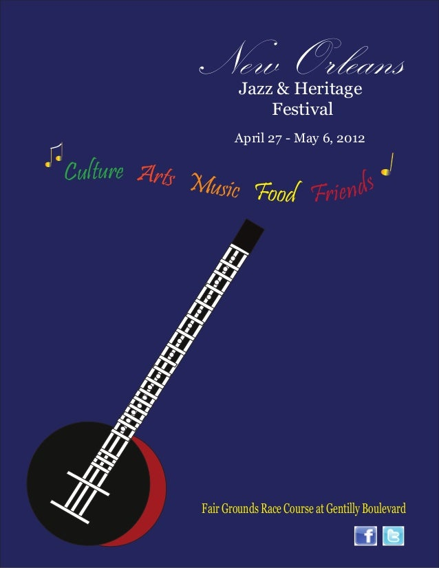 New Orleans                       Jazz & Heritage                           Festival                      April 27 - May 6...