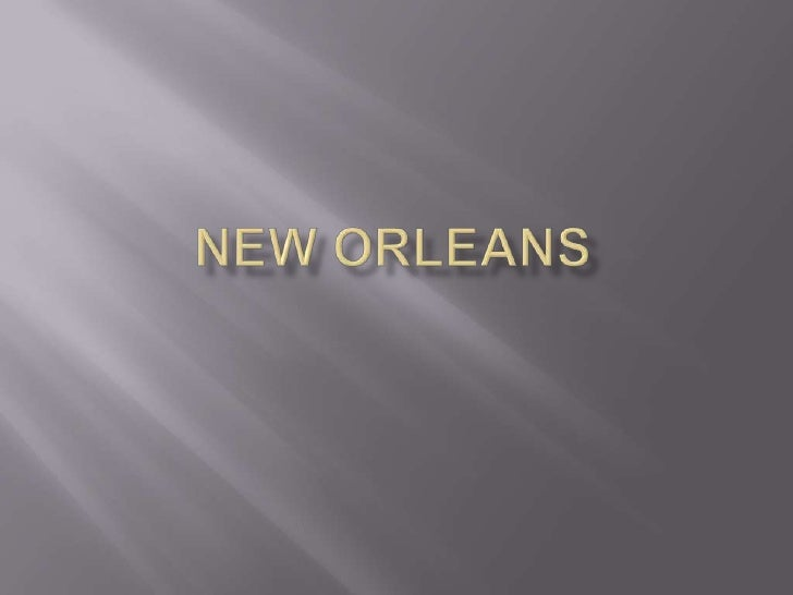 New orleans<br />